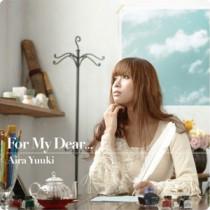 結城アイラさん3rdアルバム表題曲「For My Dear...」を担当