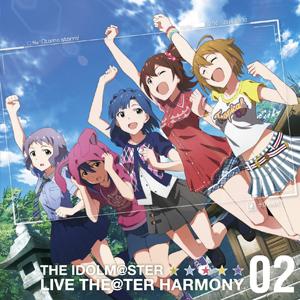 ソーシャルゲーム 「THE IDOLM@STER LIVE THE@TER HARMONY 02」新ユニットCDに2曲収録